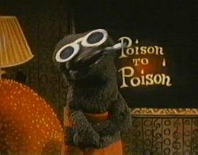 """""""Poison to Poison"""""""